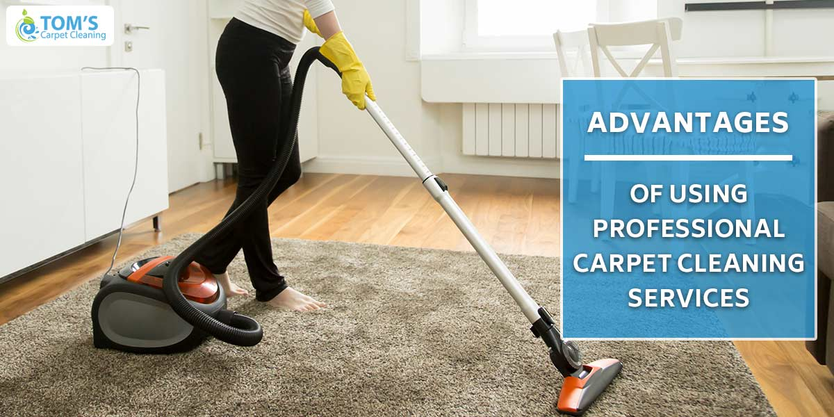 Advantages of Using Professional Carpet Cleaning Service