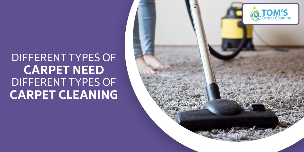 Different Types of Carpet Need Different Types of Carpet Cleaning