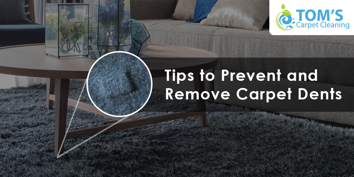 Tips to Prevent and Remove Carpet Dents