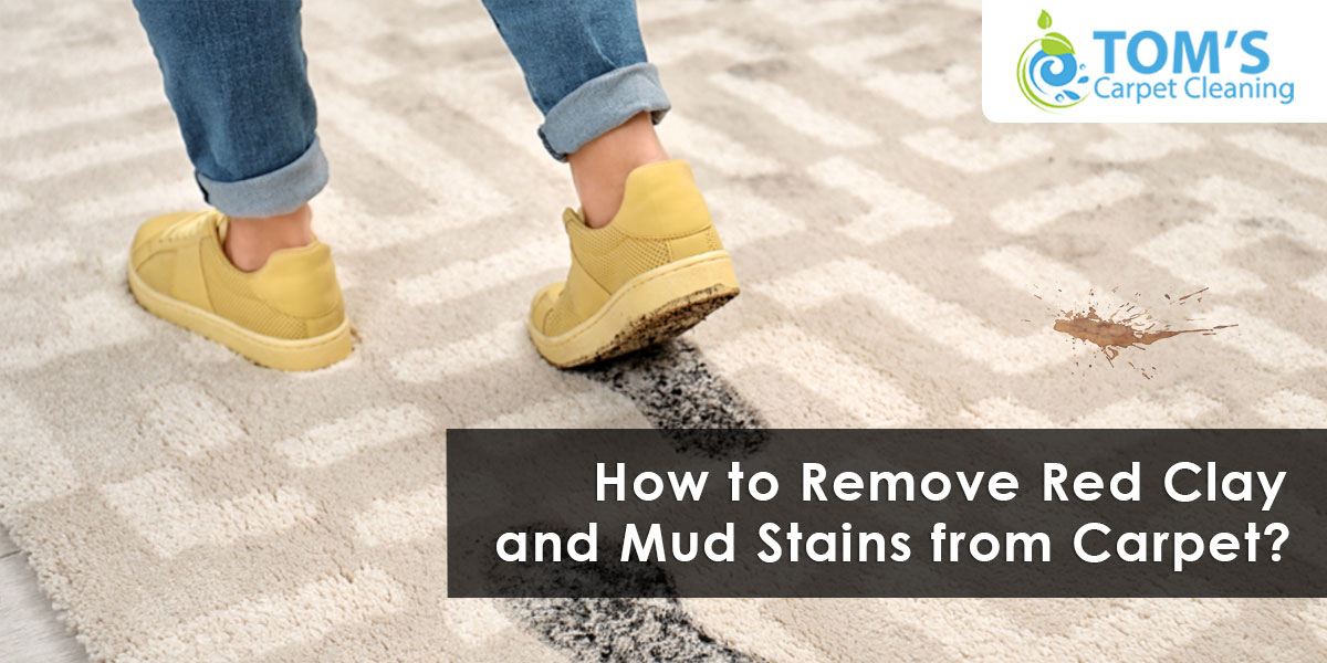 How to Remove Red Clay and Mud Stains from Carpet?