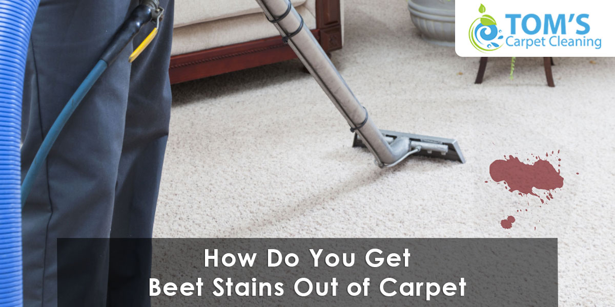 How Do You Get Beet Stains Out of Carpet